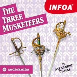 Audiokniha The Three Musketeers  - autor Alexandre Dumas