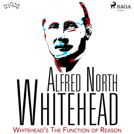 Audiokniha Whitehead's The Function of Reason  - autor Alfred North Whitehead   - interpret Albert A. Anderson