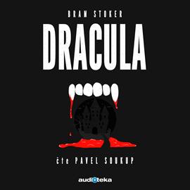 Audiokniha Dracula  - autor Bram Stoker   - interpret Pavel Soukup