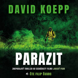 Audiokniha Parazit  - autor David Koepp   - interpret Filip Švarc