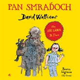 Audiokniha Pan Smraďoch  - autor David Walliams   - interpret Jiří Lábus