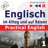 Practical English 1: Alltagssituationen