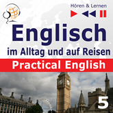 Practical English 5: Im Urlaub