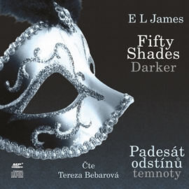 Audiokniha Fifty Shades Darker - Padesát odstínů temnoty  - autor E L James   - interpret Tereza Bebarová
