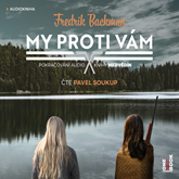 Audiokniha My proti vám  - autor Fredrik Backman   - interpret Pavel Soukup