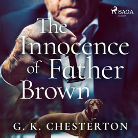 Audiokniha The Innocence of Father Brown  - autor Gilbert Keith Chesterton   - interpret Brian Roberg
