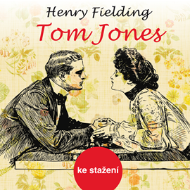 Audiokniha Henry Fielding: Tom Jones  - autor Henry Fielding   - interpret více herců