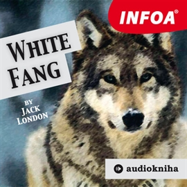Audiokniha White Fang  - autor Jack London