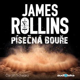 Audiokniha Písečná bouře  - autor James Rollins   - interpret Jiří Schwarz