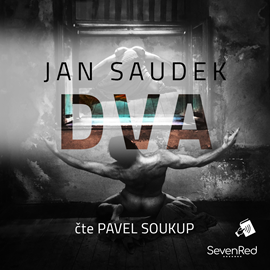 Audiokniha Dva  - autor Jan Saudek   - interpret Pavel Soukup