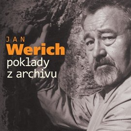 Audiokniha Poklady z archivu  - autor Jan Werich   - interpret Jan Werich