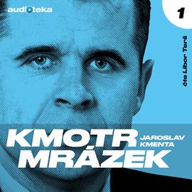 Jaroslav Kmenta - Kmotr Mrázek I. (2020)