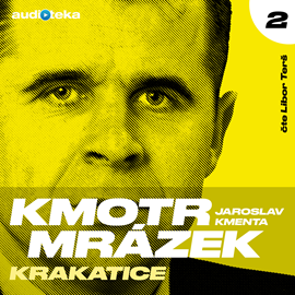 Jaroslav Kmenta - Kmotr Mrázek II - Krakatice (2020)