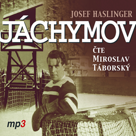 Audiokniha Jáchymov  - autor Josef Haslinger   - interpret Miroslav Táborský