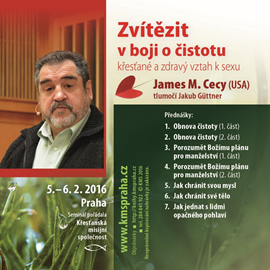 Audiokniha Zvítězit v boji o čistotu – seminář  - autor James Cecy   - interpret James Cecy