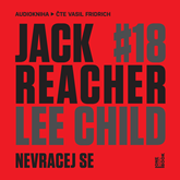 Audiokniha Jack Reacher: Nevracej se  - autor Lee Child   - interpret Vasil Fridrich