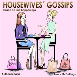 Audiokniha Housewives Gossips  - autor Mia Marlow;Elise Colle   - interpret více herců