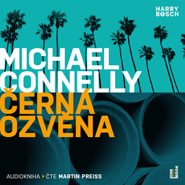 Audiokniha Černá ozvěna  - autor Michael Connelly   - interpret Martin Preiss