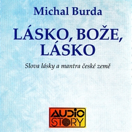 Audiokniha Lásko, Bože, Lásko  - autor Michal Burda   - interpret Michal Burda