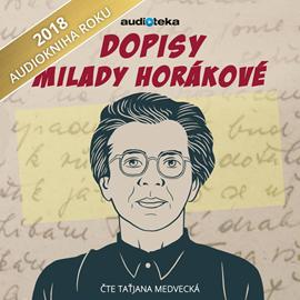 Audiokniha Dopisy Milady Horákovéz pankrácké cely smrti  - autor Milada Horáková   - interpret Taťjana Medvecká