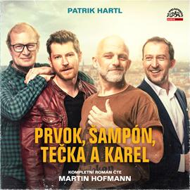 Audiokniha Prvok, Šampón, Tečka a Karel  - autor Patrik Hartl   - interpret Martin Hofmann