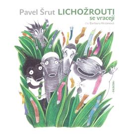 Audiokniha Lichožrouti se vracejí - autor Pavel Šrut - interpret Barbora  Hrzánová 4f5a96a90c