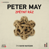 Audiokniha Zpětný ráz  - autor Peter May   - interpret David Matásek
