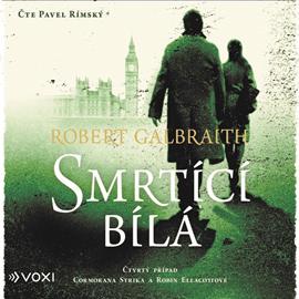 robert galbraith smrtící bílá audiokniha
