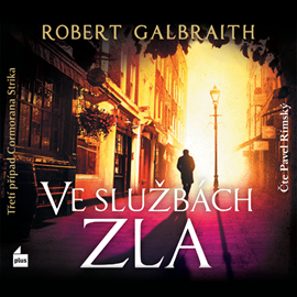 Audiokniha Ve službách zla  - autor Robert Galbraith   - interpret Pavel Rímský