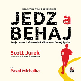 Audiokniha Jedz a behaj  - autor Scott Jurek   - interpret Pavol Michalka