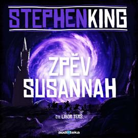 Audiokniha Zpěv Susannah  - autor Stephen King   - interpret Libor Terš