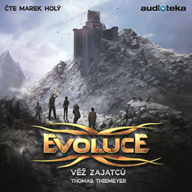 Audiokniha Evoluce – Věž zajatců  - autor Thomas Thiemeyer   - interpret Marek Holý