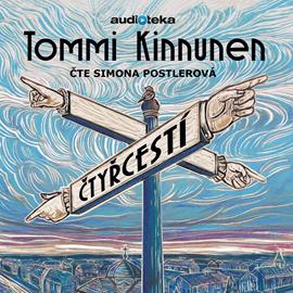Audiokniha Čtyřcestí - autor Tommi Kinnunen - interpret Simona Postlerová