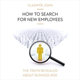 Audiokniha How to search for new employees  - autor Vladimír John   - interpret více herců