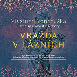 Audiokniha Vražda v lázních  - autor Vlastimil Vondruška   - interpret Jan Hyhlík