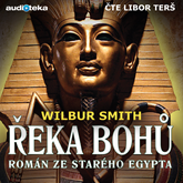 Audiokniha Řeka bohů  - autor Wilbur Smith   - interpret Libor Terš