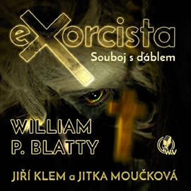Audiokniha Exorcista – Souboj s ďáblem  - autor William Peter Blatty   - interpret více herců