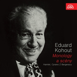 Audiokniha Eduard Kohout - Monology  - autor William Shakespeare;Edmond Rostand   - interpret více herců