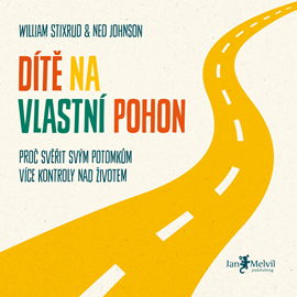 Audiokniha Dítě na vlastní pohon  - autor William Stixrud;Ned Johnson   - interpret Borek Kapitančik