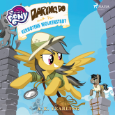 My Little Pony - Daring Do und die verbotene Wolkenstadt