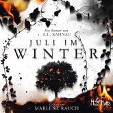 Juli im Winter
