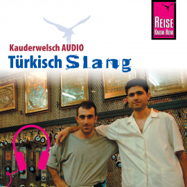 Hörbuch Reise Know-How Kauderwelsch AUDIO Türkisch Slang  - Autor Al Page