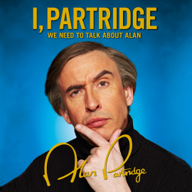 Hörbuch I, Partridge: We Need To Talk About Alan  - Autor Alan Partridge   - gelesen von Alan Partridge