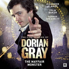 Hörbuch The Mayfair Monster (The Confessions of Dorian Gray 2.6)  - Autor Alexander Vlahos;Jolyon Westhorpe   - gelesen von Schauspielergruppe