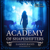 Academy of Shapeshifters - Sammelband 2