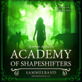 Academy of Shapeshifters - Sammelband 3