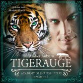 Tigerauge, Episode 7 - Fantasy-Serie