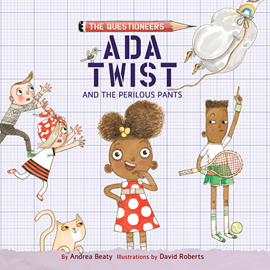Hörbuch Ada Twist and the Perilous Pants (The Questioneers 2)  - Autor Andrea Beaty   - gelesen von Bahni Turpin