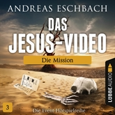 Die Mission (Das Jesus-Video 3)