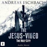 The Holy City (The Jesus-Video 2)